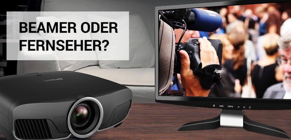 Beamer oder Fernseher?
