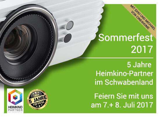 Blog Entry Sommerfest - Sommerfest 2017 am 7.+ 8. Juli 2017 | 5 Jahre Heimkino-Partner im Schwabenland